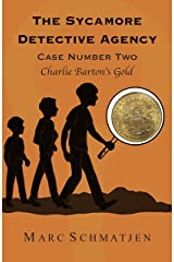 The Sycamore Detective Agency - Case Number Two: Charlie Barton's Gold Kindle Edition