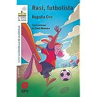 Rasi,futbolista (El Barco de Vapor Blanca)