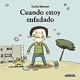 Cuando estoy enfadado (Primeros Lectores (1-5 Años) - Mi Primera Sopa