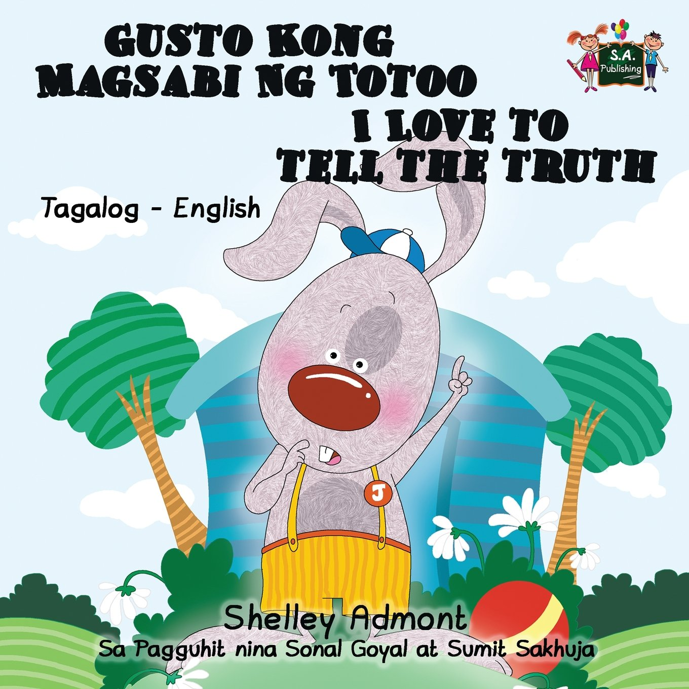 Download I Love to Tell The truth (filipino children's books, tagalog baby books): tagalog childrens books, filipino baby books, tagalog for beginners (Tagalog English Bilingual Collection) ebook