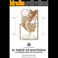 El Tarot de Mantegna: y la sabiduría arcana del Renacimiento