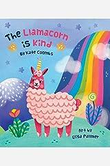 The Llamacorn is Kind Kindle Edition