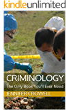 Criminology: The Only Book You'll Ever Need