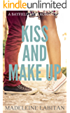 Kiss and Make Up: A Bayfield High Romance Book 2 (Bayfield High Series)