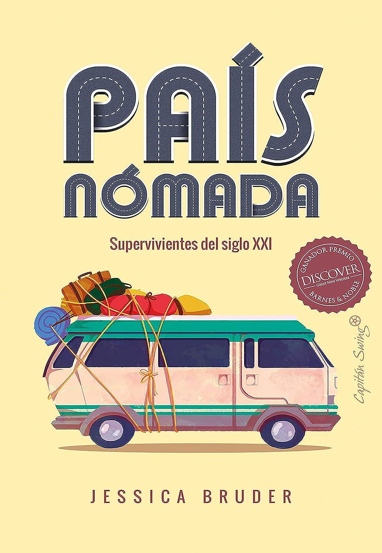 País Nómada: Supervivientes del siglo XXI (Ensayo) (Spanish Edition) eBook:  Bruder, Jessica, Bofill Abelló, Mireia: Kindle Store - Amazon.com