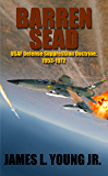 Barren SEAD: USAF Defense Suppression Doctrine, 1953-1972