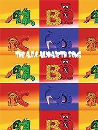 The A B C Alphabet Song 2017
