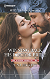 Winning Back His Doctor Bride (The Hollywood Hills Clinic)