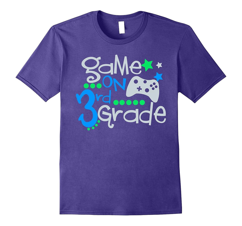 Game On 3rd Grade Gamer School Shirt-Art
