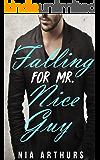 Falling For Mr. Nice Guy