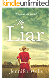 The Liar: A gripping story of dangerous obsession (The Missensham Series Book 1)