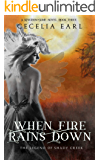 When Fire Rains Down (Kingdom Come, Book Three)