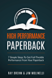 High Performance Paperback: 7 Simple Steps To Get Full-Throttle Performance From Your Paperback