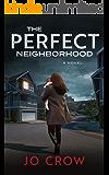 The Perfect Neighborhood