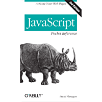 JavaScript Pocket Reference: Activate Your Web Pages (Pocket Reference (O'Reilly)) (English Edition)