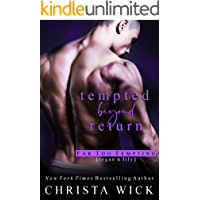 Tempted Beyond Return: Logan & Lily (Far Too Tempting Book 3)