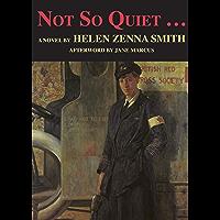Not So Quiet ...: A Novel
