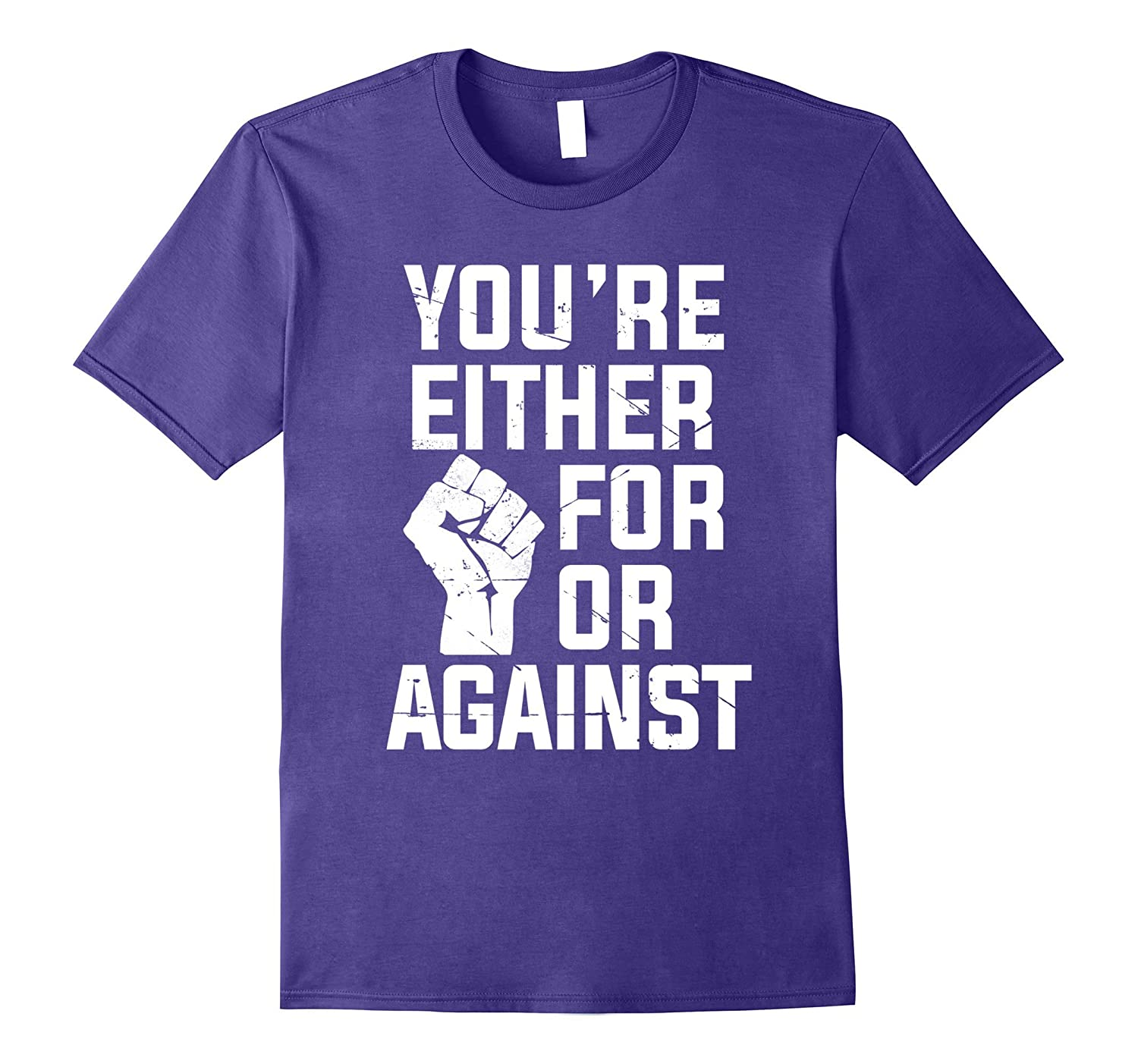 You're Either For Or Against Rapper Anti-Trump T-Shirt-T-Shirt