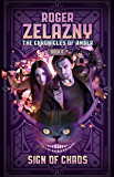 Sign of Chaos: The Chronicles of Amber Book 8