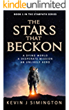 The Stars That Beckon (StarPath - Book 1)