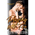 Playing with Fire (Playing with Hearts Book 1)