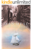 The Widow Makers: Historical Fiction