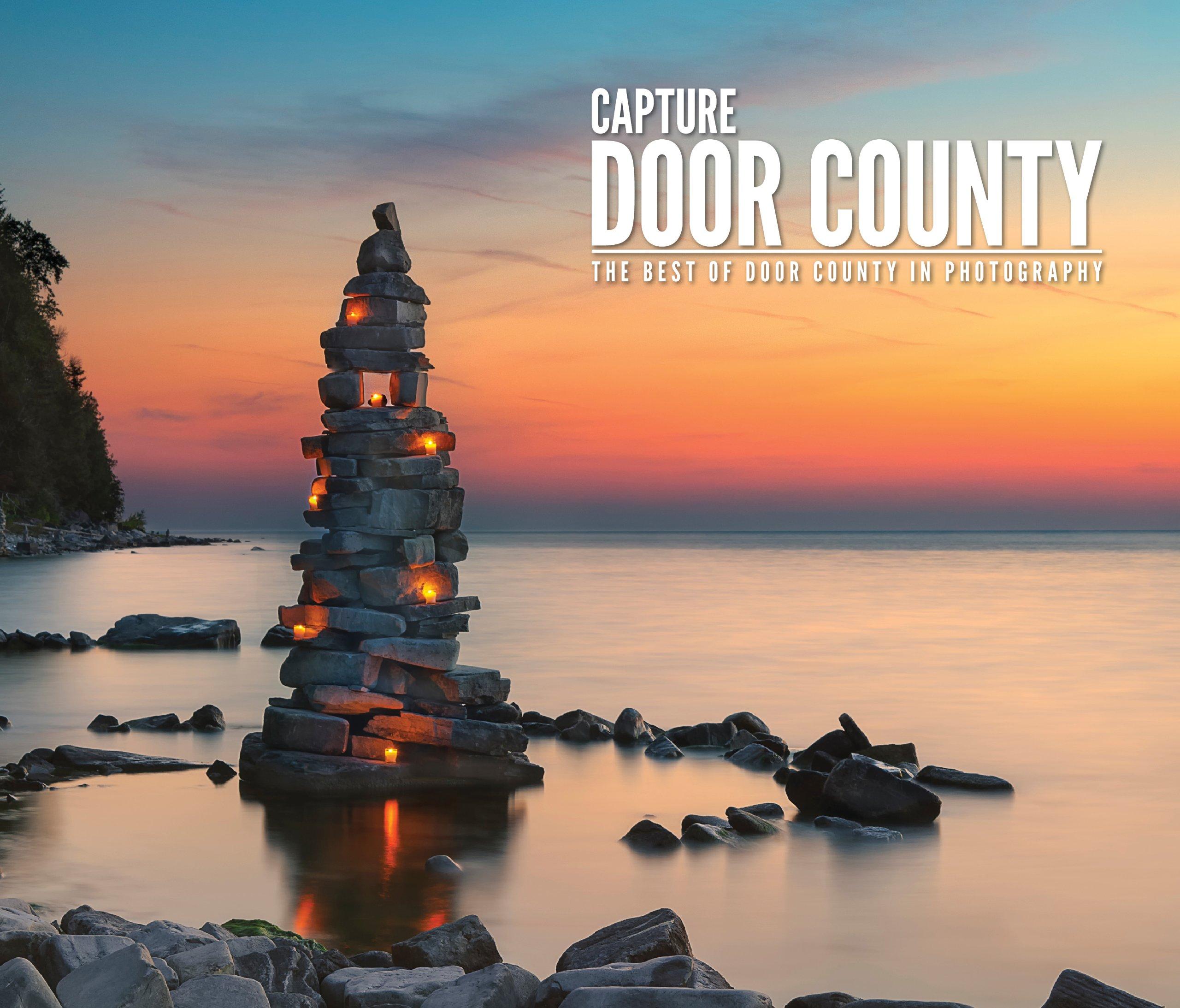 Capture Door County Fine Art Photography Of Door County Wisconsin