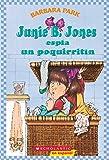 Junie B. Jones espia un poquirritin / Junie B. Jones and Some Sneaky Peeky Spying (Junie B. Jones (Spanish))