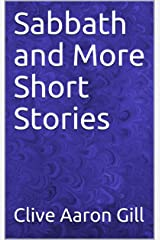Sabbath and More Short Stories Kindle Edition