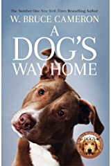 A Dog's Way Home: The Heartwarming Story of the Special Bond Between Man and Dog (English Edition) eBook Kindle