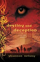 DESTINY AND DECEPTION (13 To