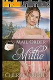Mail Order Millie (Widows, Brides, and Secret Babies Book 1)