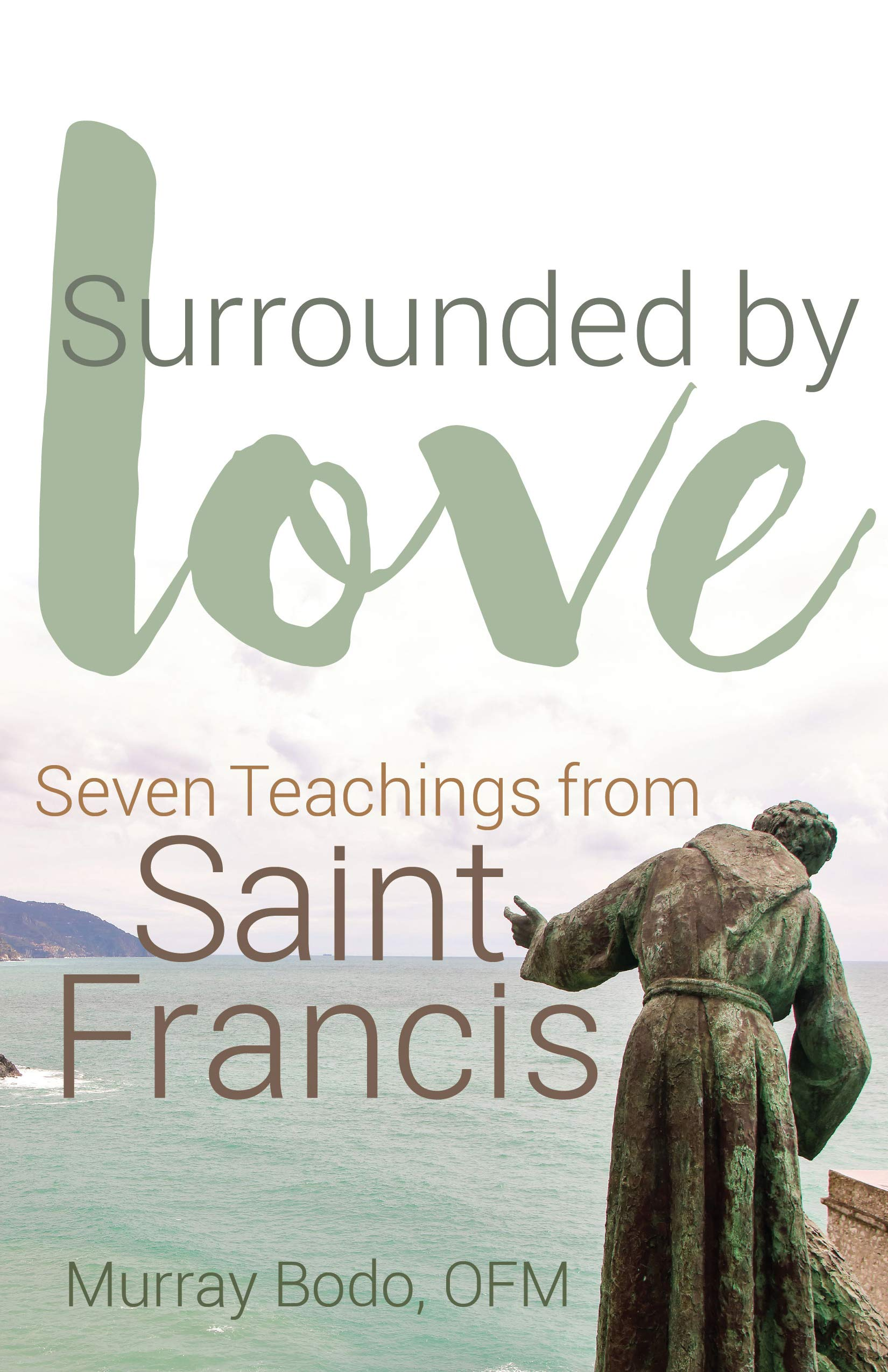Secret to Happiness  Saint Francis Reflections on Hope