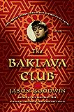 The Baklava Club: A Novel (Investigator Yashim Book 5)