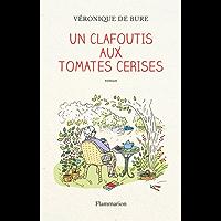Un clafoutis aux tomates cerises (FICTION FRANCAI)