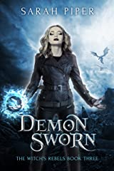 Demon Sworn (The Witch's Rebels Book 3) Kindle Edition