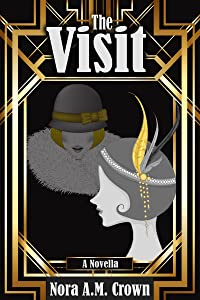 The Visit (Nelly Book 2)
