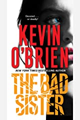 The Bad Sister (Family Secrets Book 2) Kindle Edition