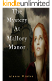 The mystery at Mallory Manor (Zora Aston Mysteries Book 1)