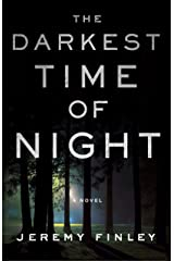 The Darkest Time of Night: A Novel Hardcover
