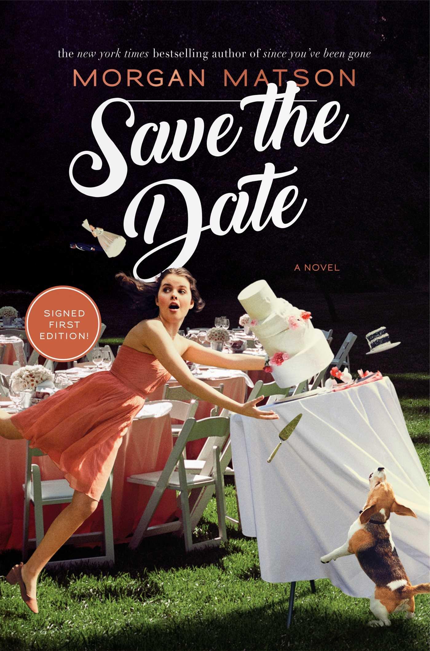 Amazon.com: Save the Date (9781481404570): Matson, Morgan: Books