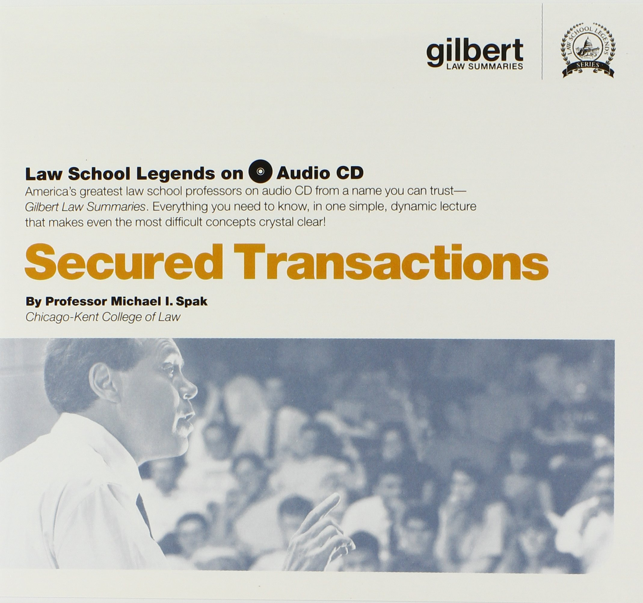 Secured Transactions (Law School Legends Audio Series)