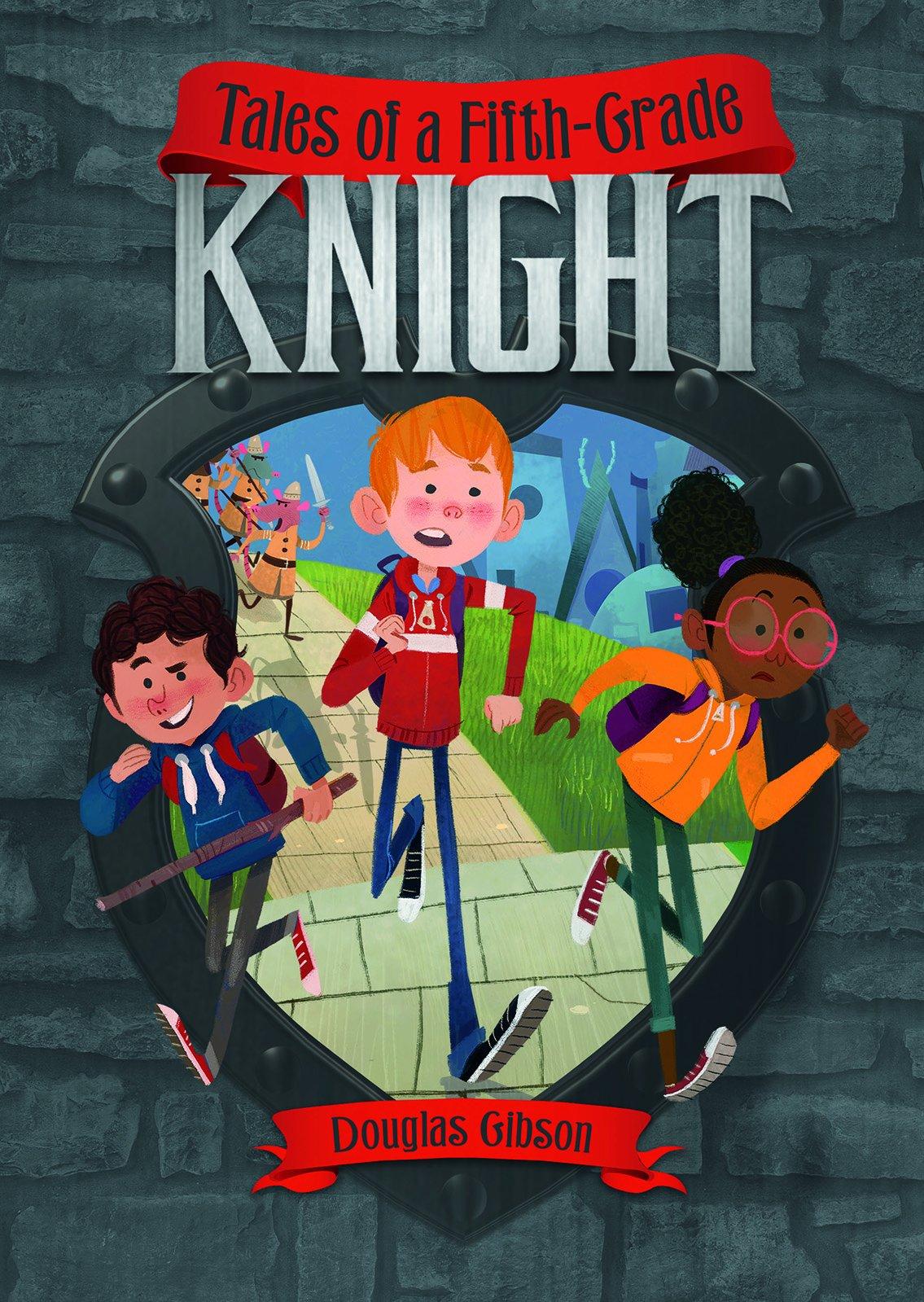 Tales of a Fifth-Grade Knight (Middle-grade Novels): Douglas ...