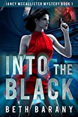Into The Black: A Sci-Fi Mystery (Janey McCallister Mystery Book 1) Kindle Edition