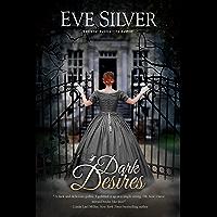 Dark Desires (Dark Gothic Book 1) (English Edition)