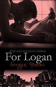 For Logan: A Standalone Mafia Romance (Chicago Syndicate Book 5)
