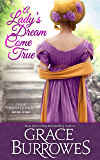 A Lady's Dream Come True: True Gentlemen Book 9 (The True Gentlemen)
