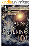 Breaking and Entering 101 (The Case Files of Henri Davenforth Book 4)