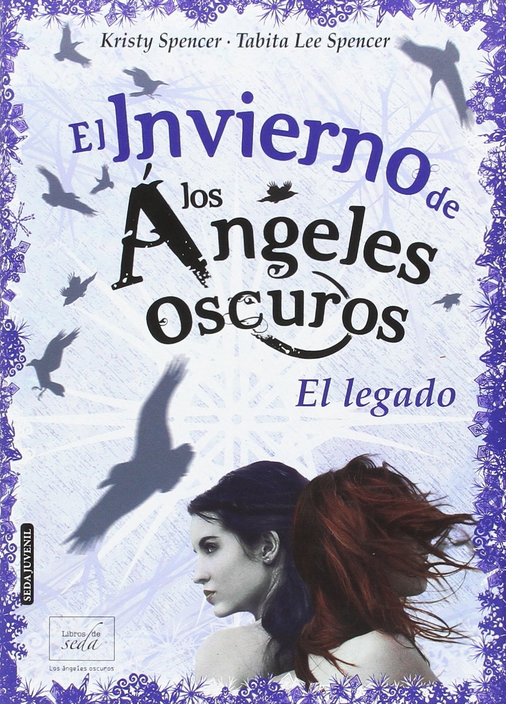 EL INVIERNO DE LOS Ã NGELES OSCUROS: EL LEGADO: Kristy & Spencer, Tabita Lee Spencer: 9788416550159: Amazon.com: Books