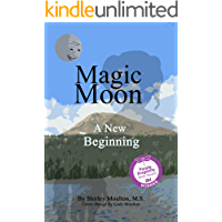 Magic Moon: A New Beginning (Vol. 4)